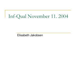 Inf-Qual November 11. 2004