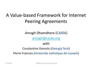 A Value-based Framework for Internet Peering Agreements