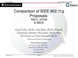 Comparison of IEEE 802.11g Proposals: PBCC, OFDM  & MBCK