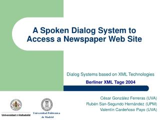 A Spoken Dialog System to Access a Newspaper Web Site