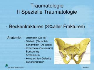 Traumatologie II Spezielle Traumatologie