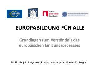 EUROPABILDUNG FÜR ALLE