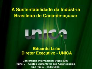 Eduardo Leão Diretor Executivo - UNICA
