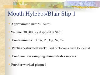 Mouth Hylebos/Blair Slip 1