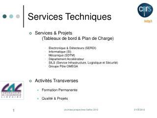 Services Techniques