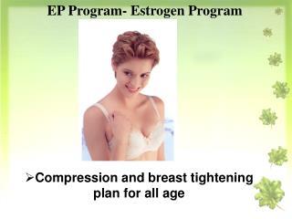 EP Program- Estrogen Program