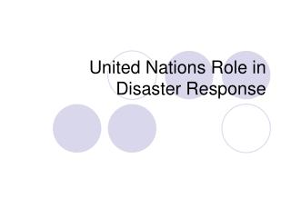 United Nations Role in Disaster Response