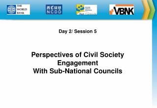 Day 2/ Session 5 Perspectives of Civil Society  Engagement  With Sub-National Councils