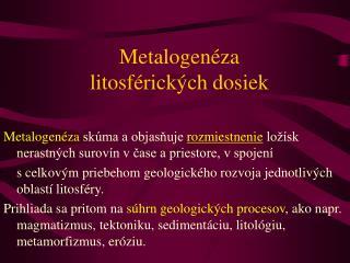 Metalogenéza  litosférických dosiek