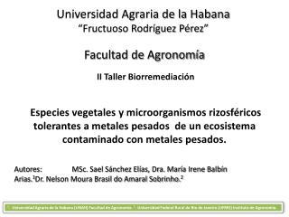 "Universidad Agraria de la Habana ""Fructuoso Rodríguez Pérez"""