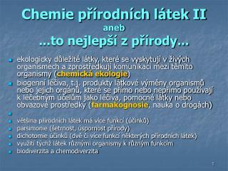 Chemie p?�rodn�ch l�tek II aneb ...to nejlep�� z p?�rody...