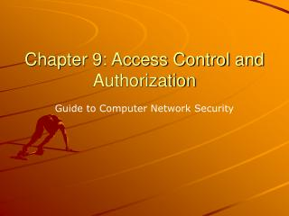 Chapter 9: Access Control and Authorization