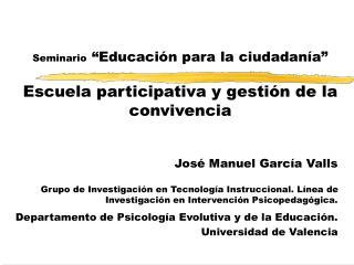 """Seminario """"Educación para la ciudadanía"""" Escuela participativa y gestión de la convivencia"""