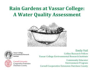 Rain Gardens at Vassar College:  A Water Quality Assessment