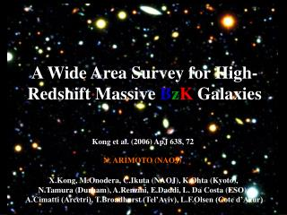 A Wide Area Survey for High-Redshift Massive  B z K  Galaxies