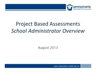 Project Based Assessments School Administrator Overview
