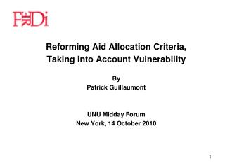 Reforming Aid Allocation Criteria, Taking into Account Vulnerability By Patrick Guillaumont