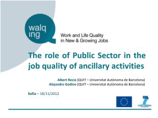 The role of Public Sector in the job quality of ancillary activities