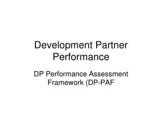 Development Partner Performance
