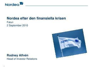 Nordea � the leading Nordic bank�
