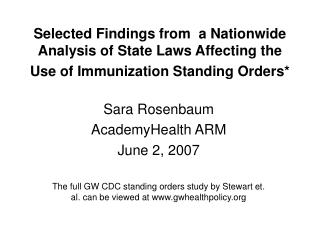 Selected Findings from  a Nationwide Analysis of State Laws Affecting the Use of Immunization Standing Orders