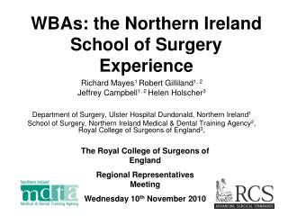 WBAs: the Northern Ireland School of Surgery Experience