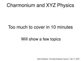Charmonium and XYZ Physics