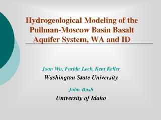 Hydrogeological Modeling of the Pullman-Moscow Basin Basalt Aquifer System, WA and ID