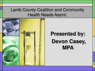 Lamb County Coalition and Community Health Needs Assmt.