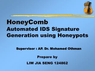HoneyComb Automated IDS Signature Generation using Honeypots