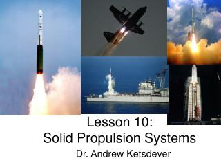 Lesson 10: Solid Propulsion Systems