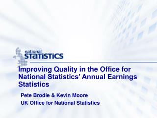 Improving Quality in the Office for National Statistics' Annual Earnings Statistics