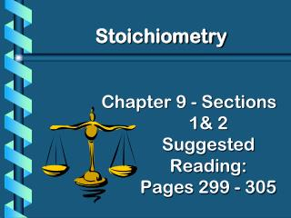 Chapter 9 - Sections 1& 2 Suggested Reading:   Pages 299 - 305