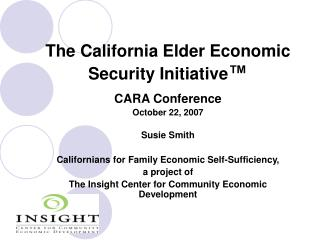 The California Elder Economic Security Initiative ™