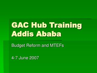 GAC Hub Training Addis Ababa