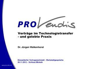 Verträge im Technologietransfer - und gelebte Praxis