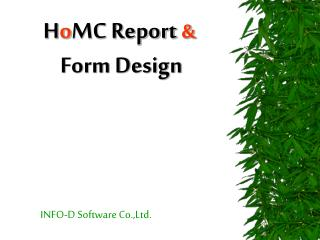 H o MC Report &  Form Design
