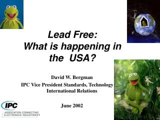 Lead Free: What is happening in the  USA?