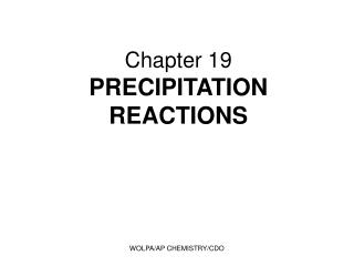 Chapter 19 PRECIPITATION REACTIONS