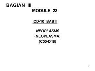 BAGIAN  III       MODULE  23 ICD-10  BAB II
