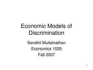 Economic Models of Discrimination