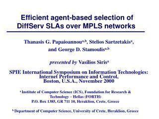 Efficient agent-based selection of DiffServ SLAs over MPLS networks
