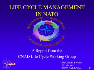 LIFE CYCLE MANAGEMENT IN NATO