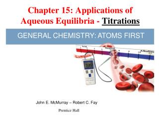 Chapter 15: Applications of Aqueous Equilibria -  Titrations
