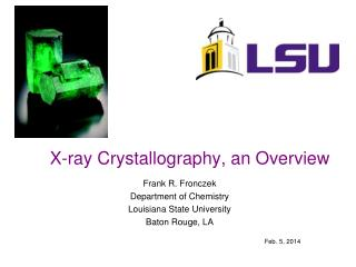 X-ray Crystallography, an Overview