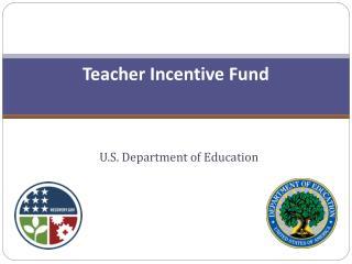 Teacher Incentive Fund