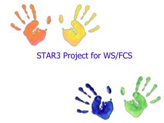 STAR3 Project for WS/FCS
