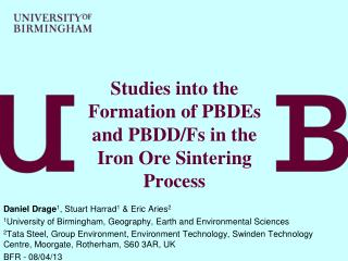 Studies into the Formation of PBDEs and PBDD/Fs in the Iron Ore Sintering Process