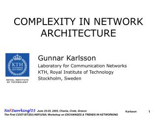 COMPLEXITY IN NETWORK ARCHITECTURE