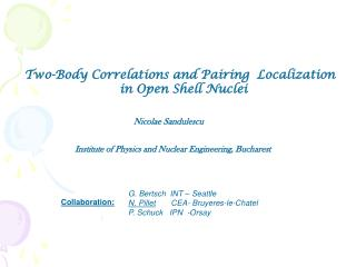 Two-Body Correlations and Pairing  Localization                          in Open Shell Nuclei